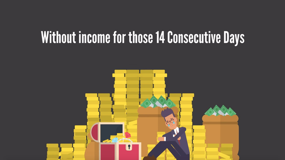 Without Income for 14 Consecutive Days